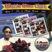 Live In Miami Beach by Mattie Moss Clark