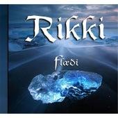 Flæði by Rikki