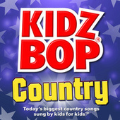 Kidz Bop Country by KIDZ BOP Kids