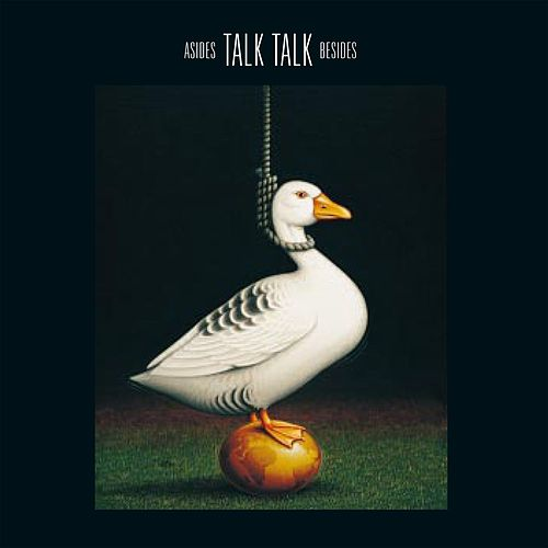 Asides And Besides by Talk Talk