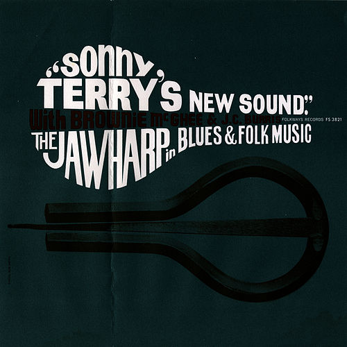 Sonny Terry's New Sound: Jawharp in Blues and Folk Music: With Brownie McGhee and J. C. Burris by Sonny Terry