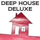 Deep House Deluxe de Various Artists
