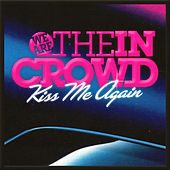 Kiss Me Again (feat. Alex Gaskarth) de We Are The In Crowd