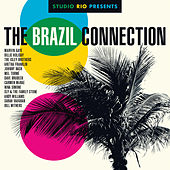 Studio Rio Presents: The Brazil Connection di Studio Rio