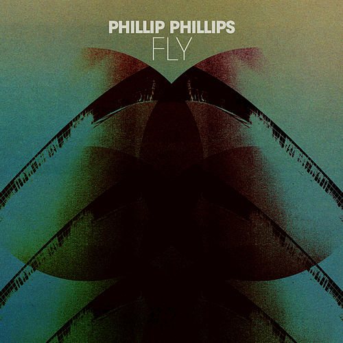 Fly by Phillip Phillips