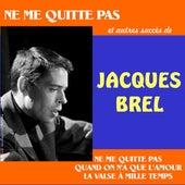 Ne me quitte pas' et autres succès de Jacques Brel by Jacques Brel