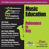 2014 Florida Music Educators Association (FMEA): All-State Elementary Chorus, All-State Middle School Treble Chorus & All-State Middle School Mixed Chorus von Various Artists