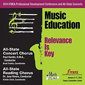2014 Florida Music Educators Association (FMEA): All-State Concert Chorus & All-State Reading Chorus by Various Artists