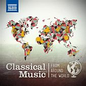 Classical Music from Around the World de Various Artists