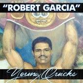 Robert Garcia von Young Quicks