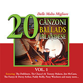 20 delle Molto Migliore Canzoni Ballads Irlandese, Vol. 1 by Various Artists