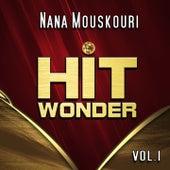 Hit Wonder: Nana Mouskouri, Vol. 1 von Nana Mouskouri