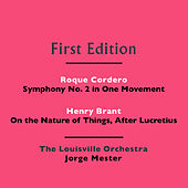 Roque Cordero: Symphony No. 2 in One Movement - Henry Brant: On the Nature of Things, After Lucretius by Jorge Mester