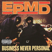 Business Never Personal von EPMD