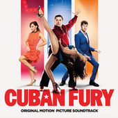 Cuban Fury - Original Soundtrack von Various Artists