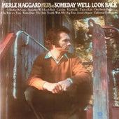 Someday We'll Look Back de Merle Haggard
