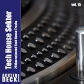 Tech House Sektor, Vol. 15 by Various Artists