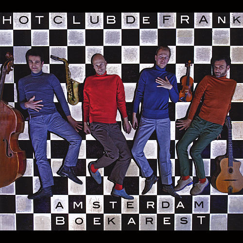 Amsterdam - Boekarest de Hot Club De Frank