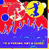 I'm a Person, Not a Genre' de Sharron-Idol