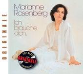 Ich brauche dich... (Originale) von Marianne Rosenberg