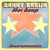 Hot Soup - Instrumentals von Danny Brown