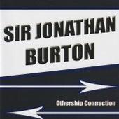 Othership Connection by Sir Jonathan Burton