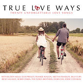 True Love Ways by Various Artists