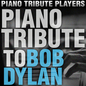 Piano Tribute to Bob Dylan by Piano Tribute Players