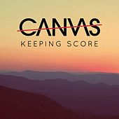 Keeping Score by Canvas