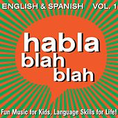 English & Spanish, Vol. One by Habla blah blah
