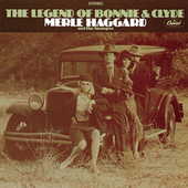 The Legend Of Bonnie & Clyde de Merle Haggard