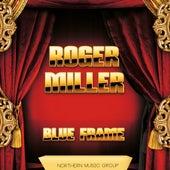 Blue Frame von Roger Miller