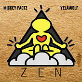 Zen (feat. Yelawolf) - Single de Mickey Factz