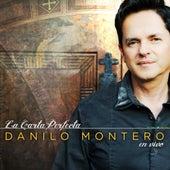 La Carta Perfecta (En Vivo) de Danilo Montero