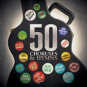 50 Choruses & Hymns by Various Artists