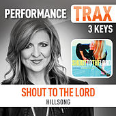 Shout To The Lord (feat. Darlene Zschech) (Performance Trax) by Hillsong