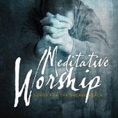 Meditative Worship de Various Artists