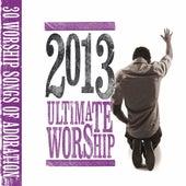 Ultimate Worship 2013 de Various Artists