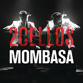 Mombasa by 2Cellos