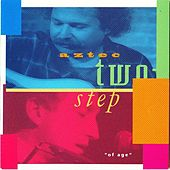 Of Age by Aztec Two-Step