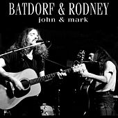 John & Mark de Batdorf & Rodney