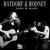 John & Mark by Batdorf & Rodney
