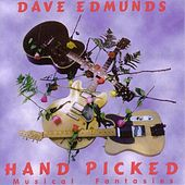 Hand Picked Musical Fantasies de Dave Edmunds