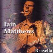 Brosella von Iain Matthews
