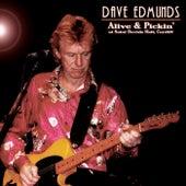 Alive & Pickin' de Dave Edmunds