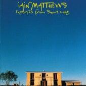 Excerpts From Swine Lake von Iain Matthews