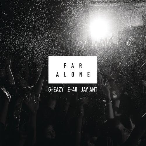 Far Alone by G-Eazy