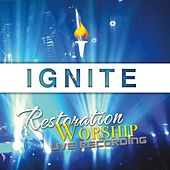 Ignite (Live Recording) by Restoration Worship