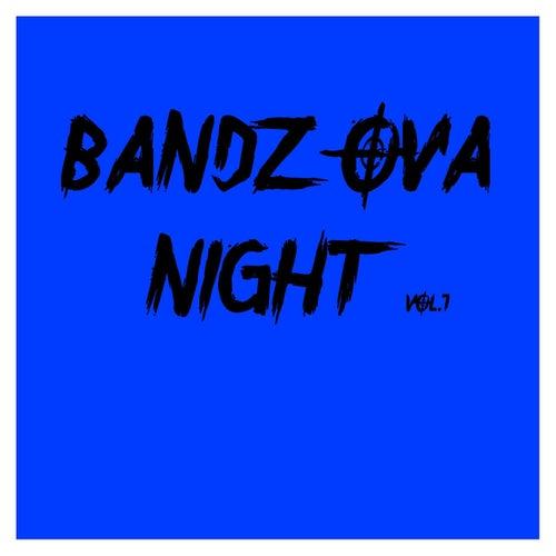 Bandz Ova Night Vol.1 by Various Artists