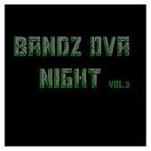 Bandz Ova Night Vol.3 by Various Artists